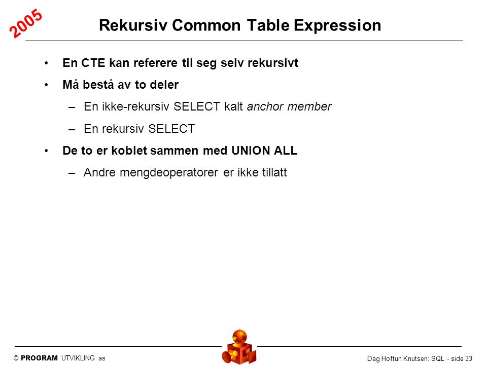 Rekursiv Common Table Expression