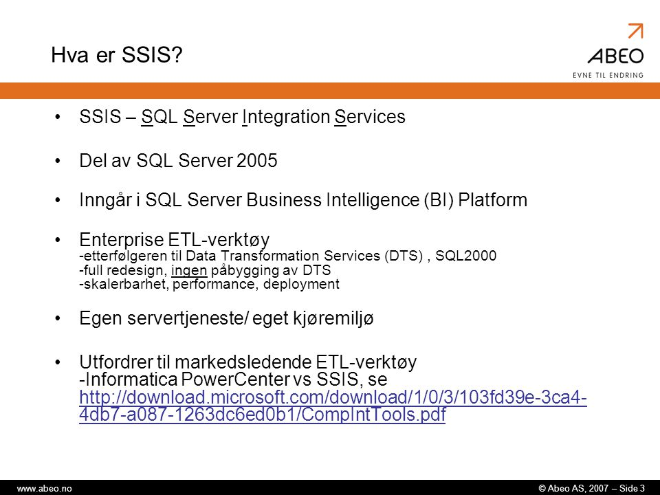 Hva er SSIS SSIS – SQL Server Integration Services
