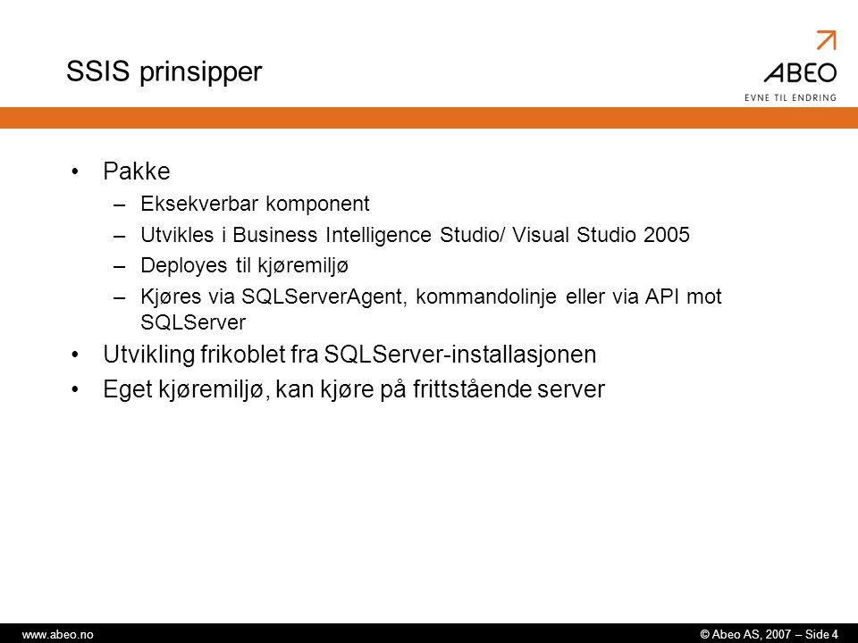 SSIS prinsipper Pakke Utvikling frikoblet fra SQLServer-installasjonen