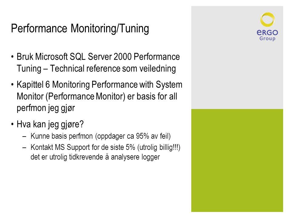 Performance Monitoring/Tuning