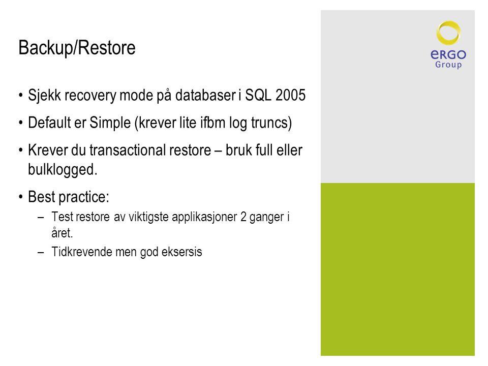 Backup/Restore Sjekk recovery mode på databaser i SQL 2005
