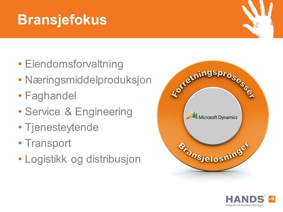 Bransjefokus Eiendomsforvaltning Næringsmiddelproduksjon Faghandel