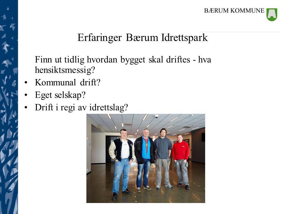 Erfaringer Bærum Idrettspark