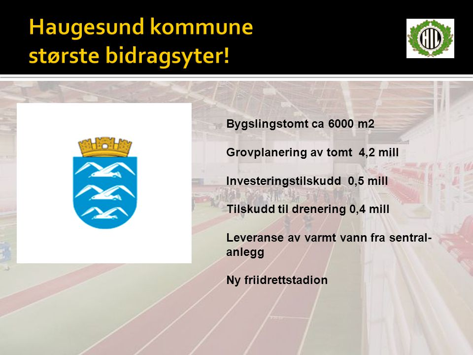 Haugesund kommune største bidragsyter!