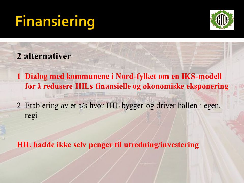 Finansiering 2 alternativer