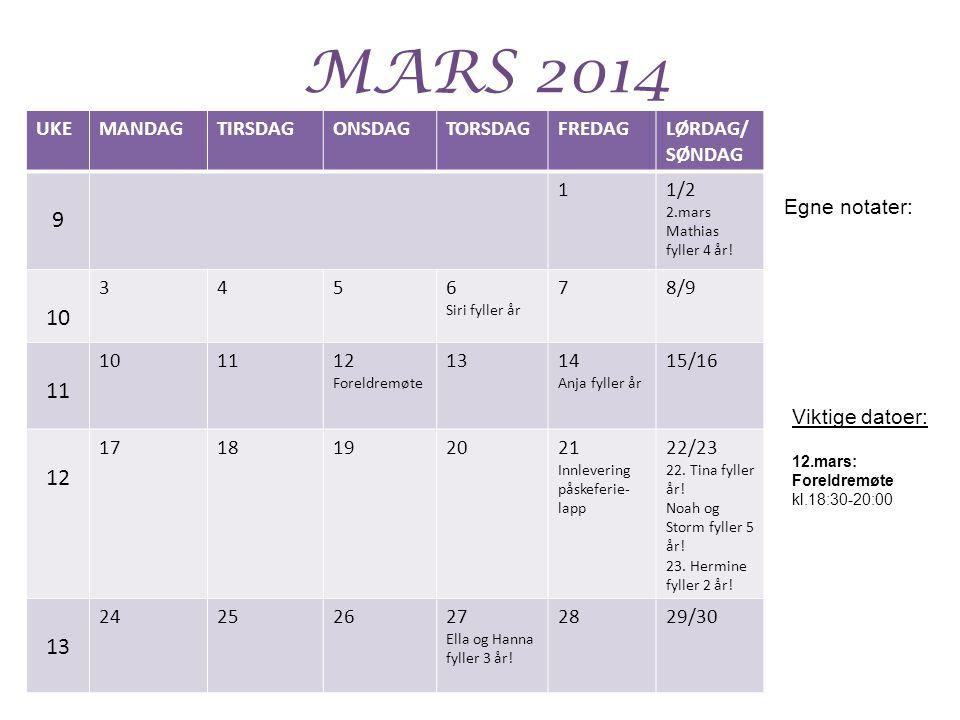 MARS 2014 9 10 11 UKE MANDAG TIRSDAG ONSDAG TORSDAG FREDAG LØRDAG/