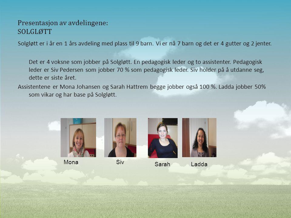 Presentasjon av avdelingene: SOLGLØTT