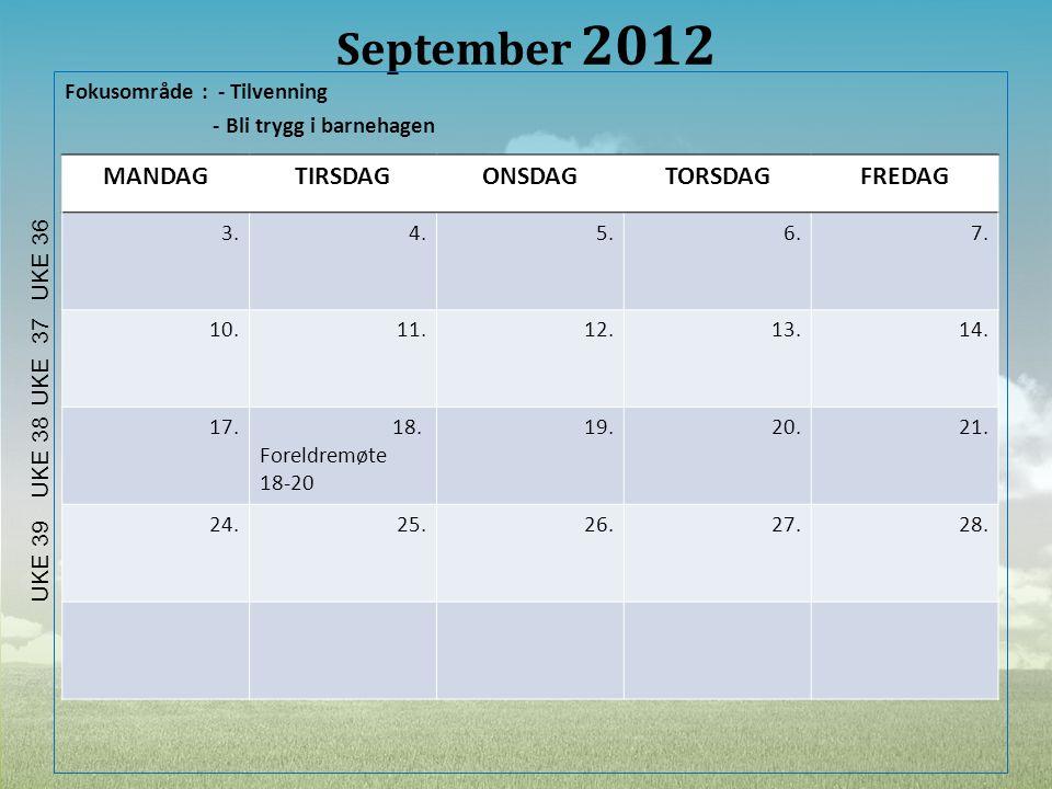 September 2012 MANDAG TIRSDAG ONSDAG TORSDAG FREDAG