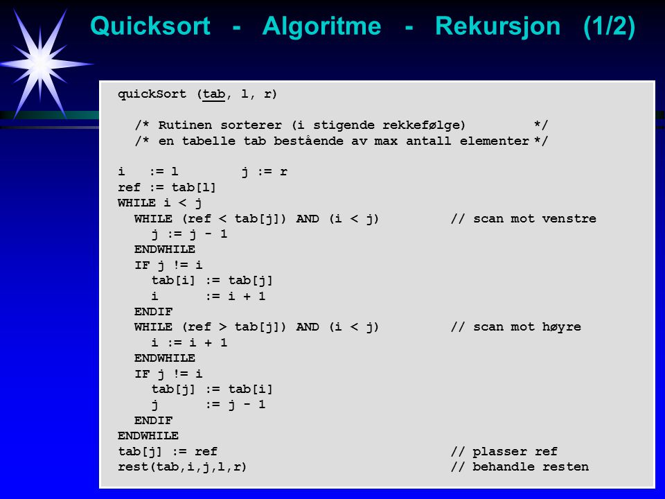 Quicksort - Algoritme - Rekursjon (1/2)