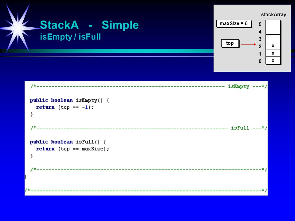StackA - Simple isEmpty / isFull