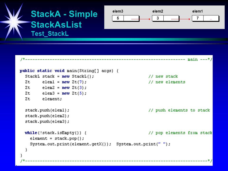 StackA - Simple StackAsList Test_StackL