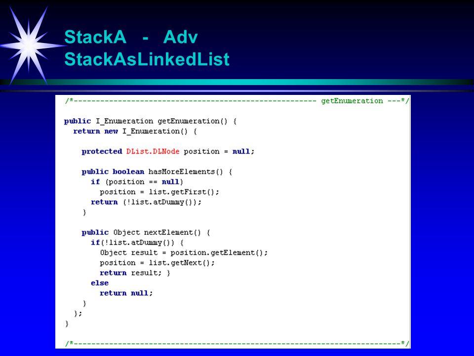 StackA - Adv StackAsLinkedList