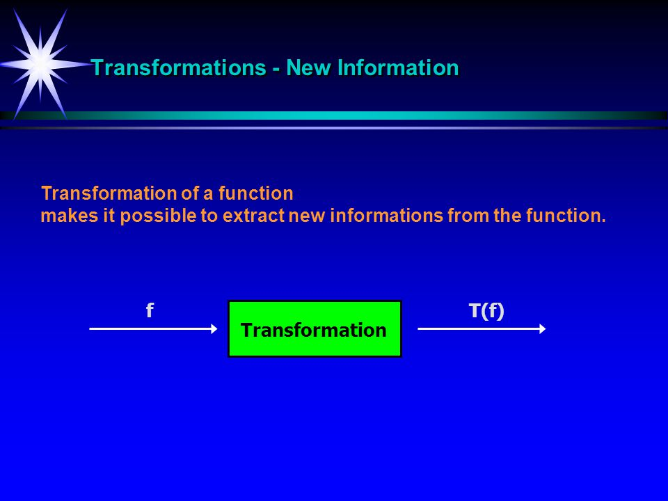 Transformations - New Information
