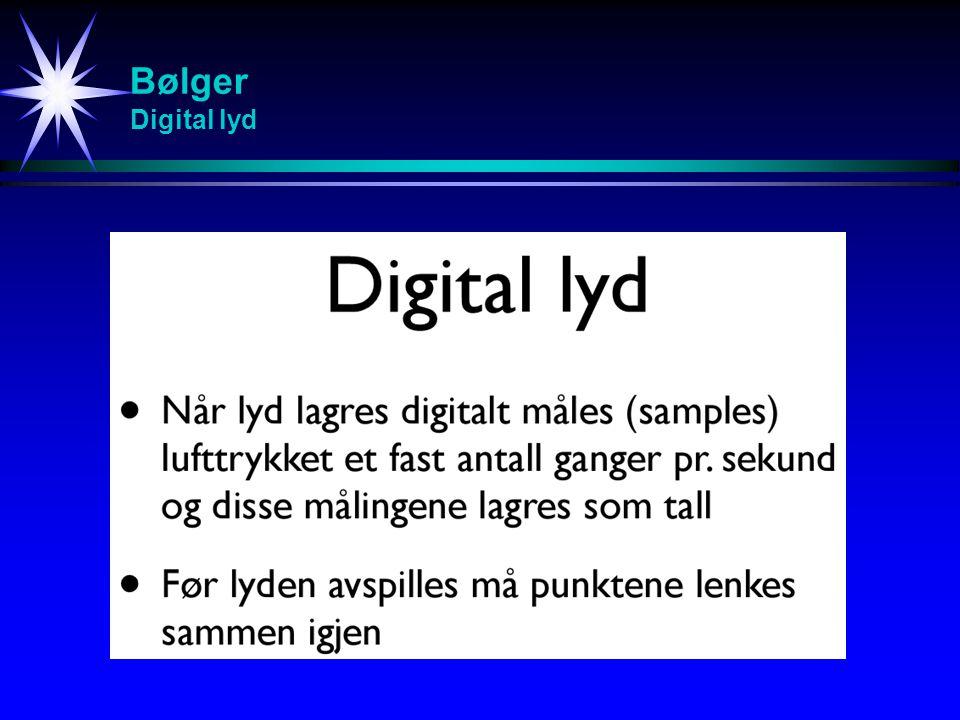 Bølger Digital lyd Studier av svingninger (spesielt resonans)