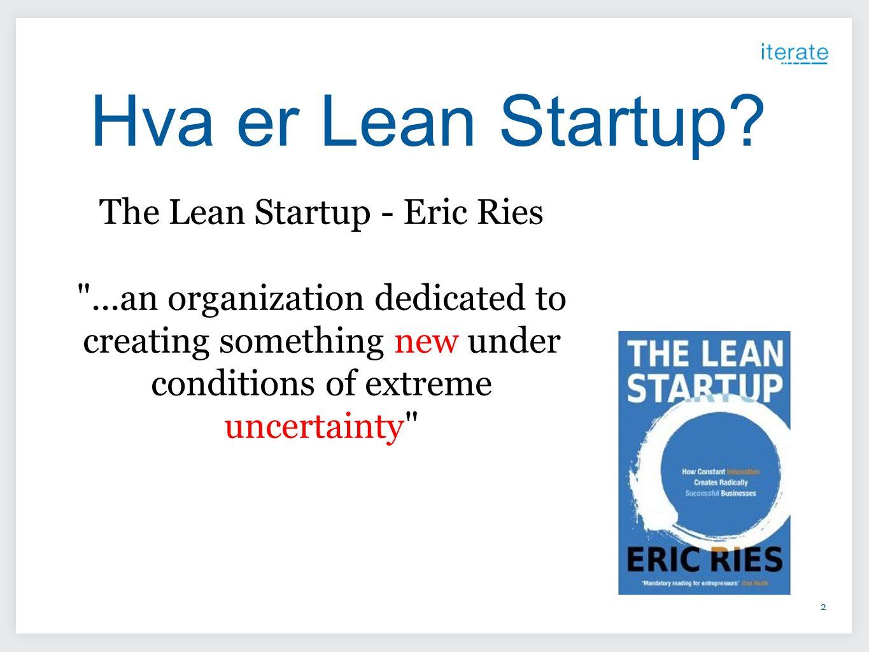 Hva er Lean Startup The Lean Startup - Eric Ries