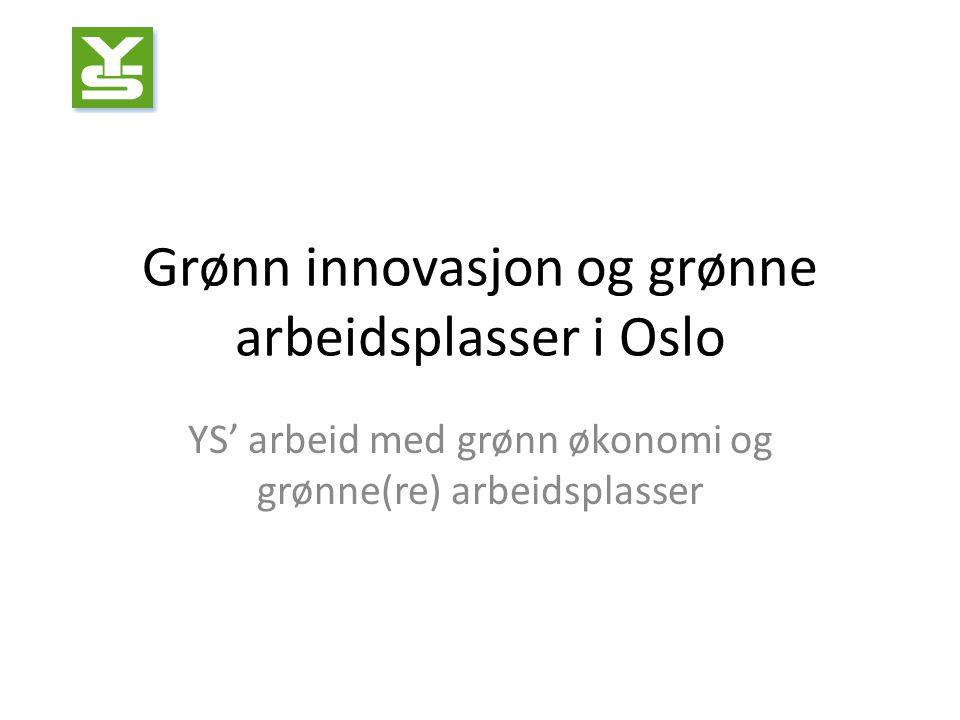 Grønn innovasjon og grønne arbeidsplasser i Oslo