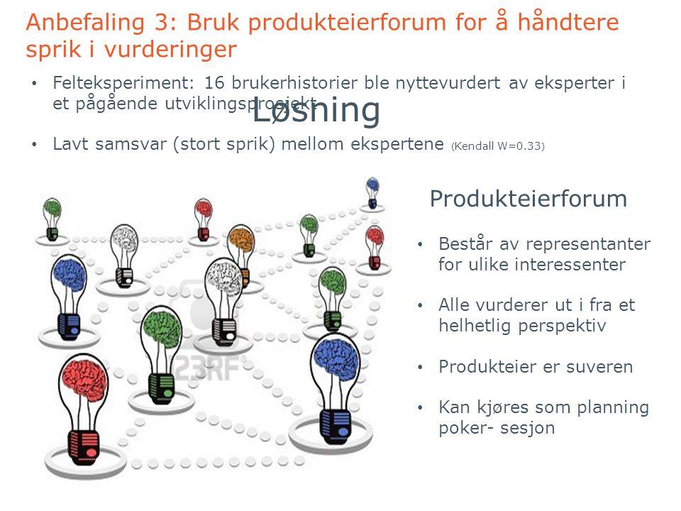 Anbefaling 3: Bruk produkteierforum for å håndtere sprik i vurderinger
