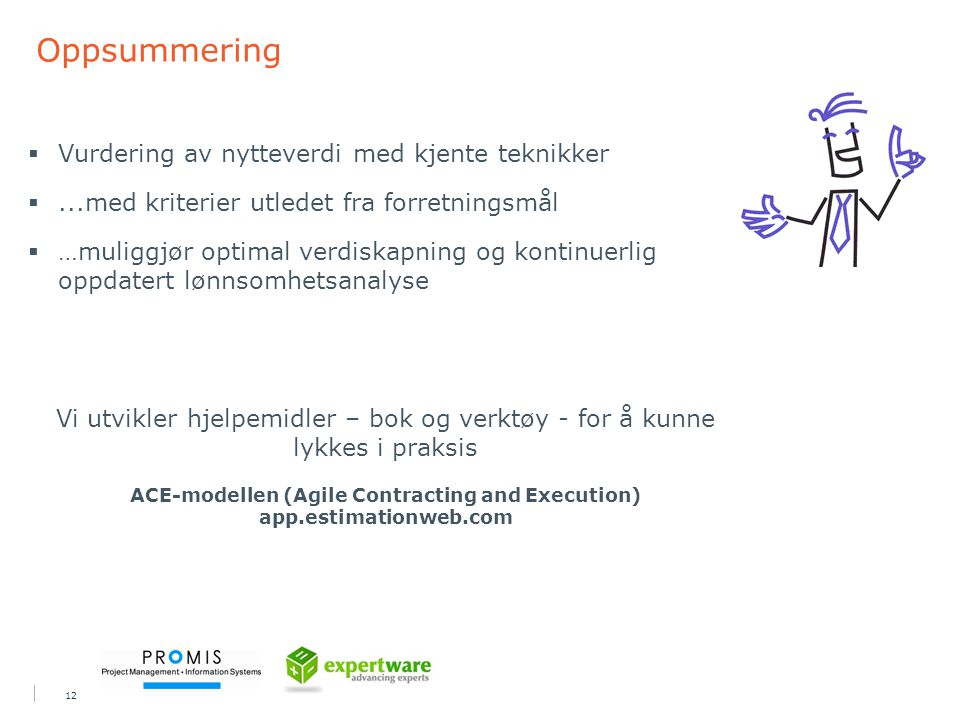 ACE-modellen (Agile Contracting and Execution)