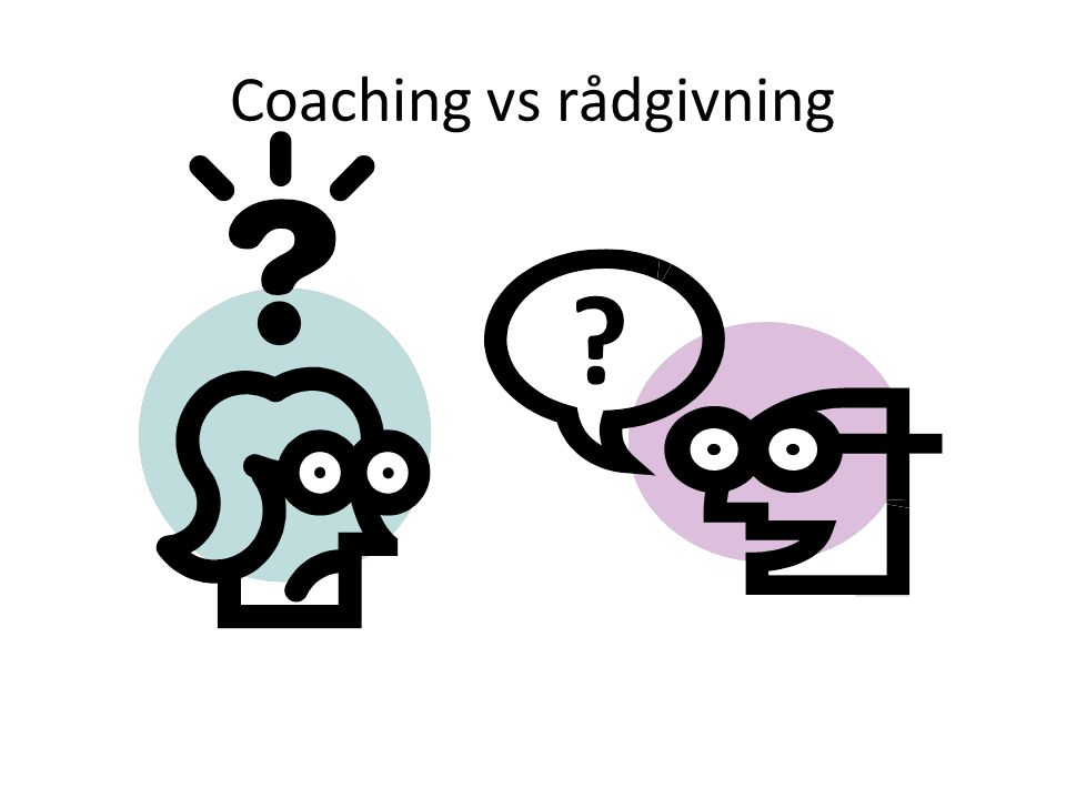 Coaching vs rådgivning