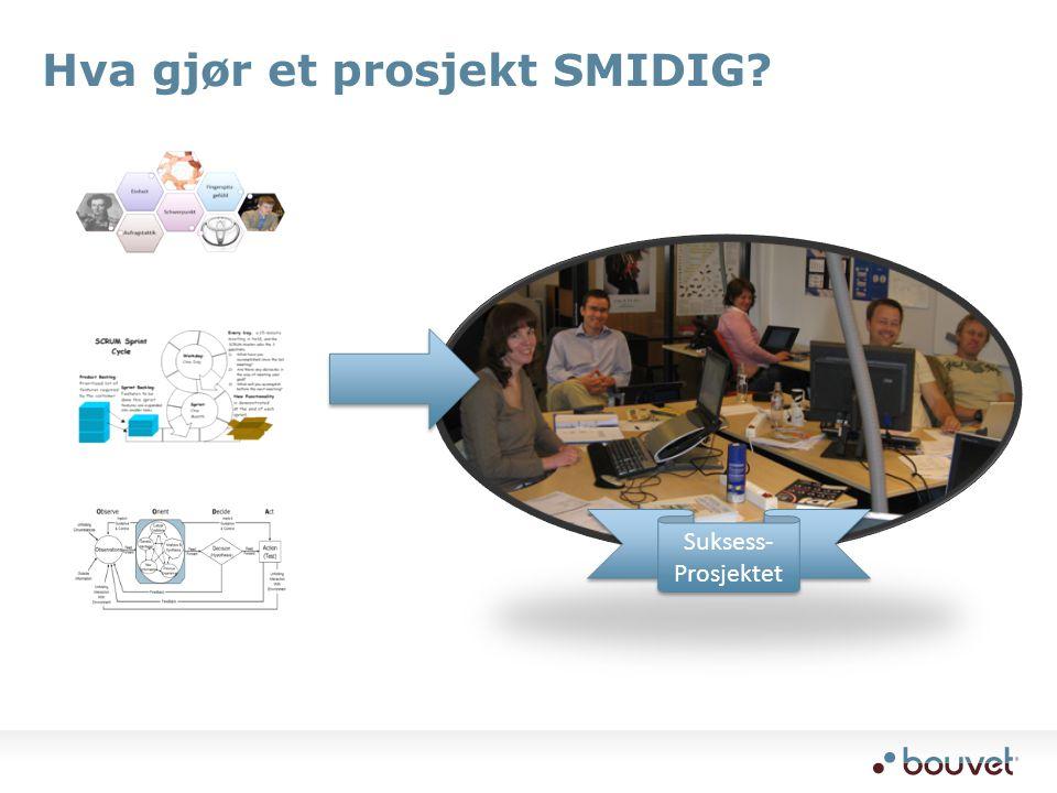 Hva gjør et prosjekt SMIDIG
