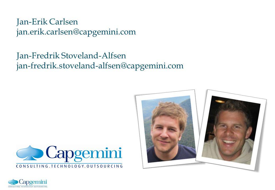 Jan-Erik Carlsen jan.erik.carlsen@capgemini.com. Jan-Fredrik Stoveland-Alfsen.