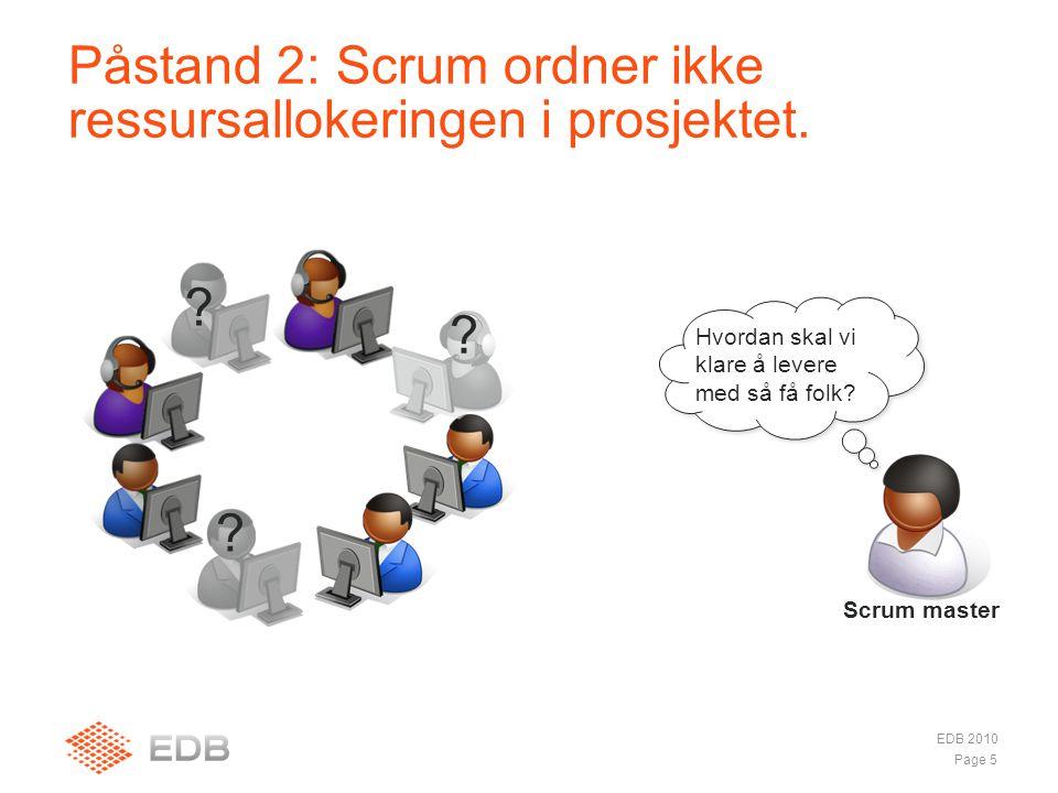 Påstand 2: Scrum ordner ikke ressursallokeringen i prosjektet.