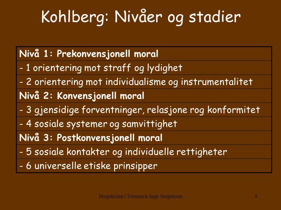 Kohlberg: Nivåer og stadier