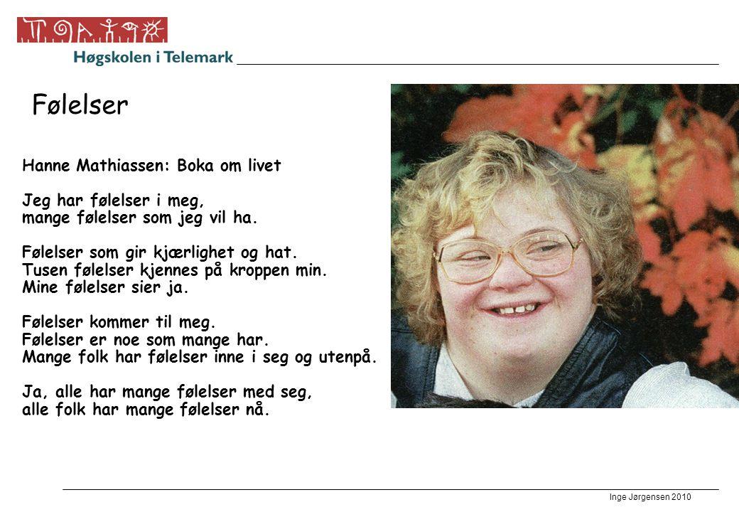 Følelser Hanne Mathiassen: Boka om livet Jeg har følelser i meg,