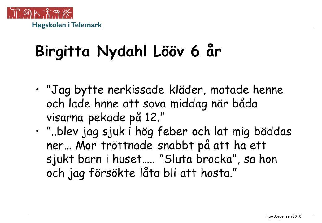 Birgitta Nydahl Lööv 6 år