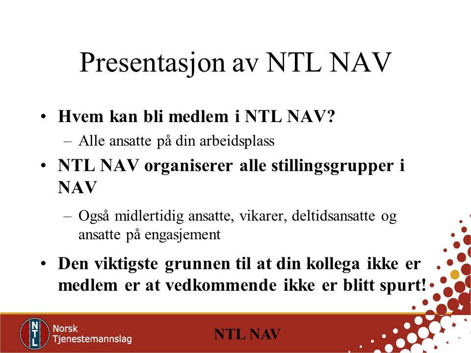 Presentasjon av NTL NAV