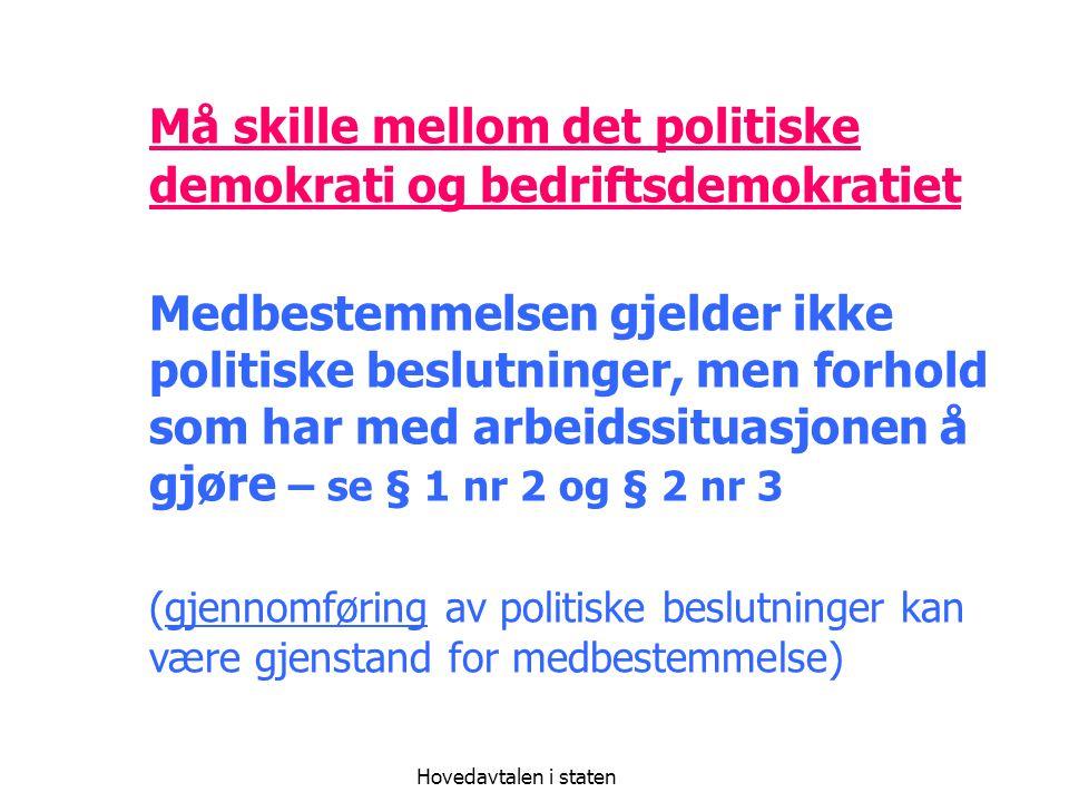 Må skille mellom det politiske demokrati og bedriftsdemokratiet