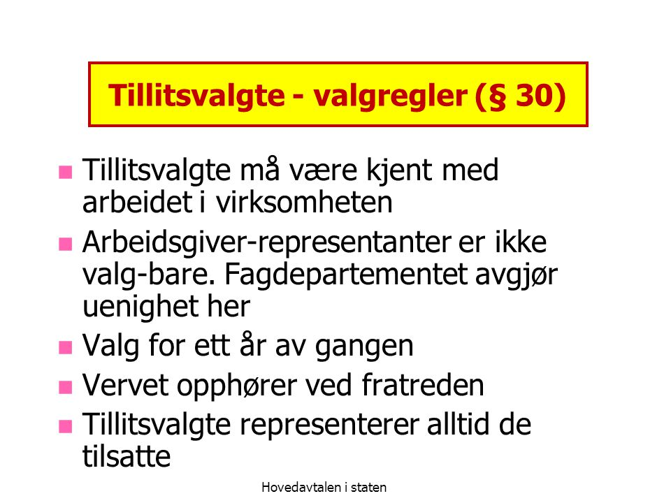 Tillitsvalgte - valgregler (§ 30)