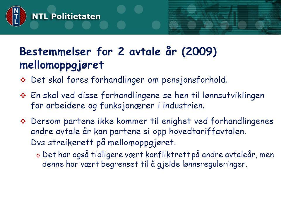 Bestemmelser for 2 avtale år (2009) mellomoppgjøret