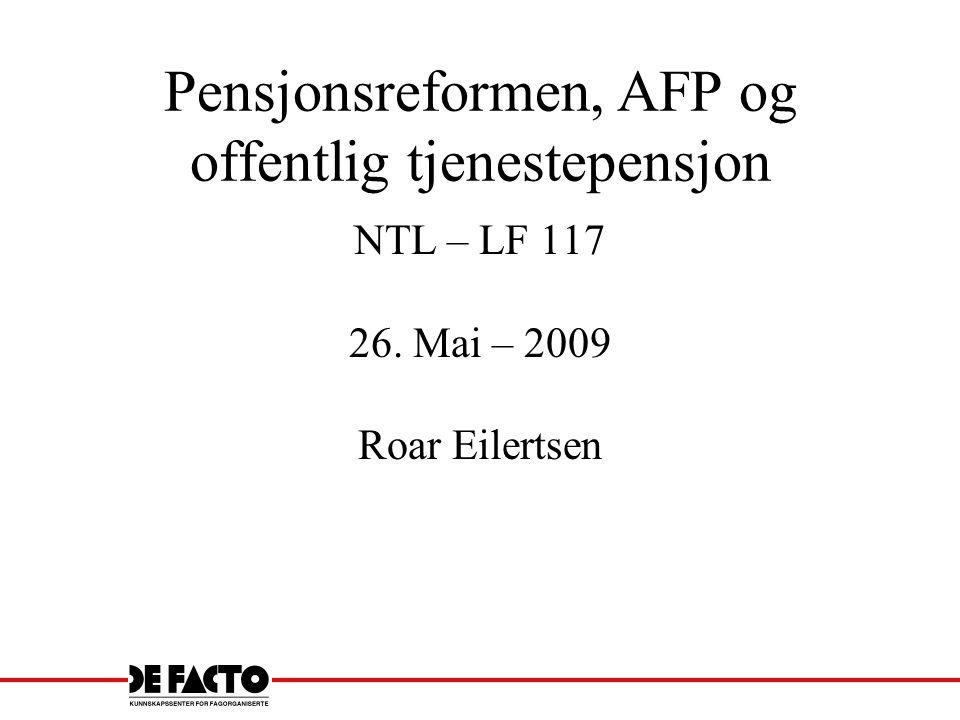 Pensjonsreformen, AFP og offentlig tjenestepensjon