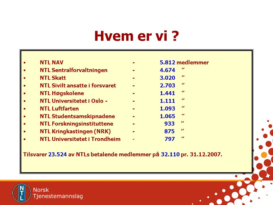 Hvem er vi NTL NAV - 5.812 medlemmer