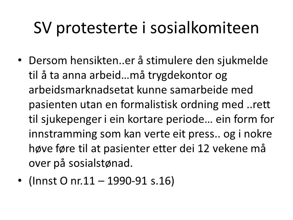 SV protesterte i sosialkomiteen