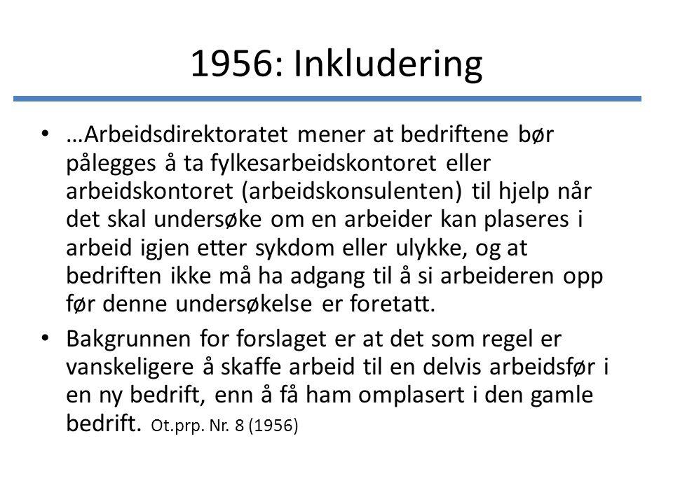 1956: Inkludering