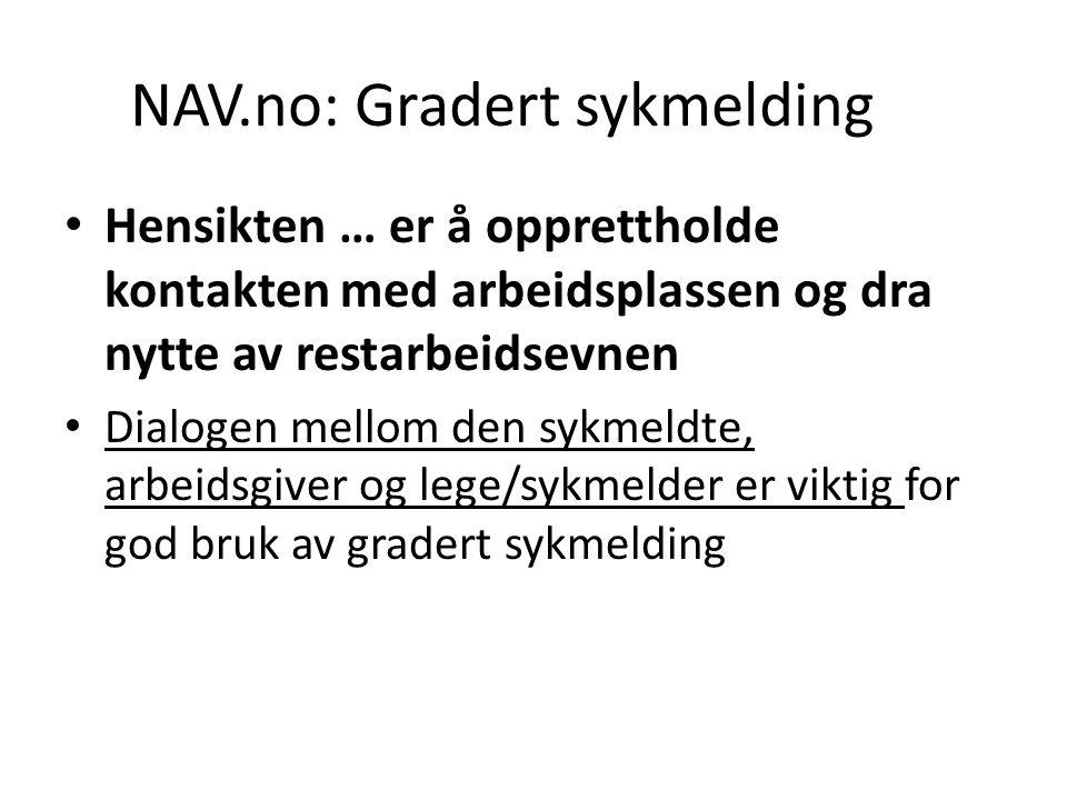 NAV.no: Gradert sykmelding