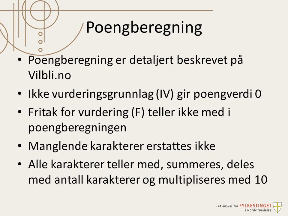 Poengberegning Poengberegning er detaljert beskrevet på Vilbli.no
