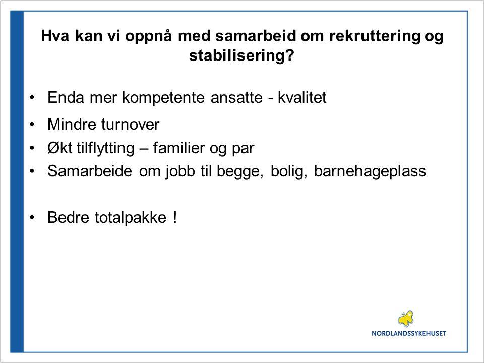 Hva kan vi oppnå med samarbeid om rekruttering og stabilisering