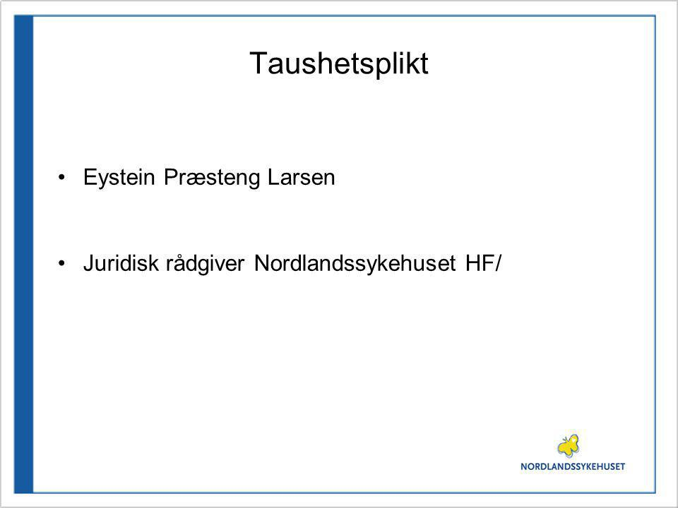 Taushetsplikt Eystein Præsteng Larsen