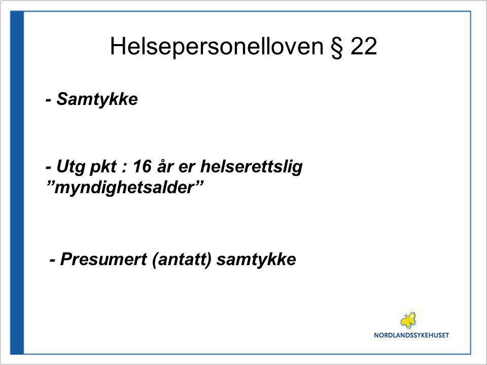 Helsepersonelloven § 22 - Samtykke