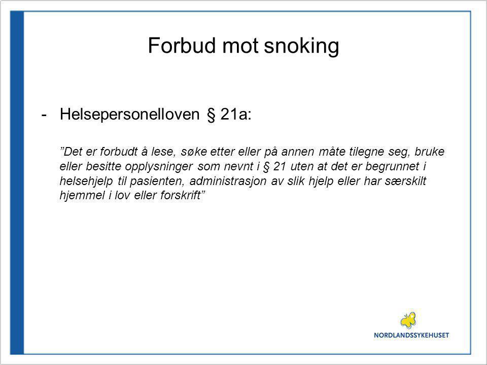Forbud mot snoking Helsepersonelloven § 21a: