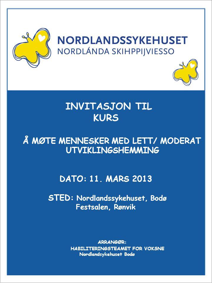 Invitasjon til kurs INVITASJON TIL KURS UTVIKLINGSHEMMING
