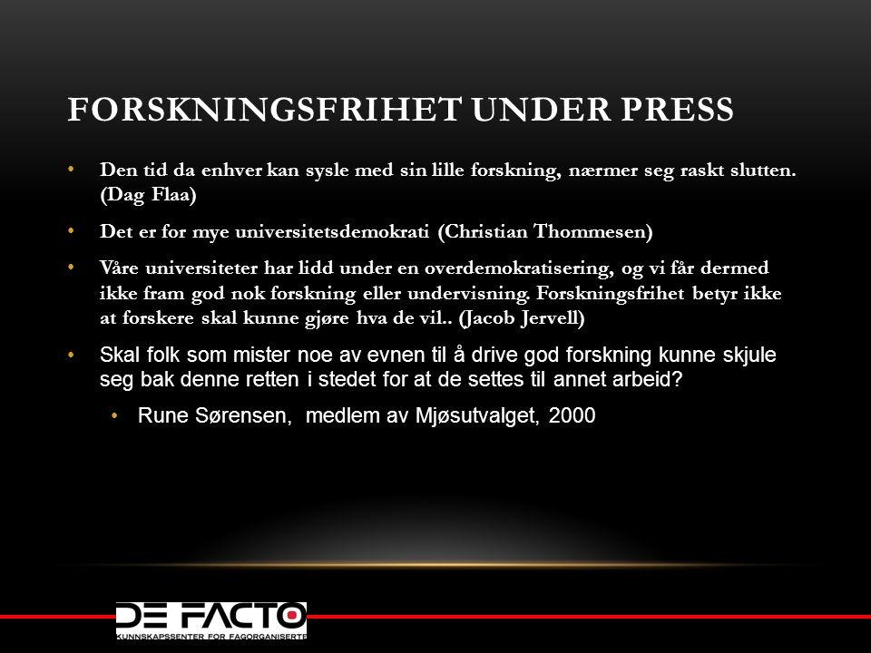 Forskningsfrihet under press