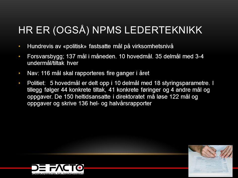 HR er (OGSÅ) NPMs lederteknikk