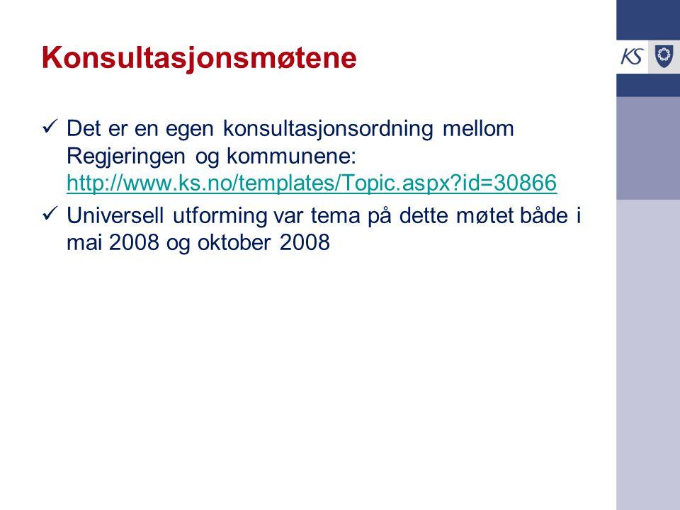 Konsultasjonsmøtene Det er en egen konsultasjonsordning mellom Regjeringen og kommunene: http://www.ks.no/templates/Topic.aspx id=30866.