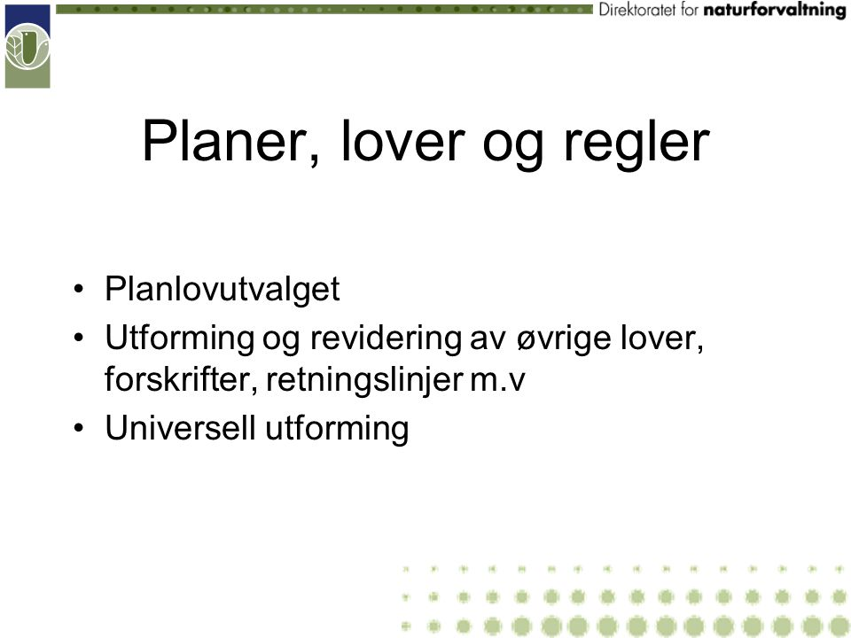 Planer, lover og regler Planlovutvalget