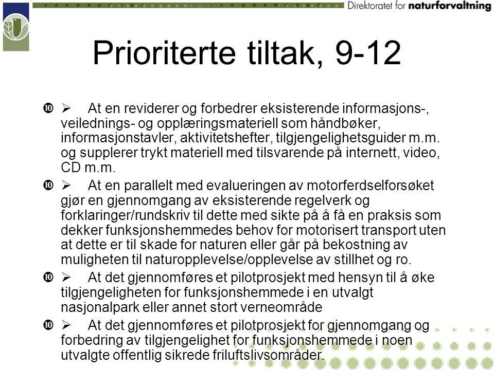Prioriterte tiltak, 9-12