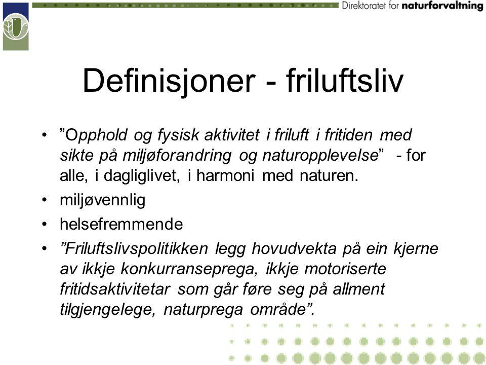 Definisjoner - friluftsliv